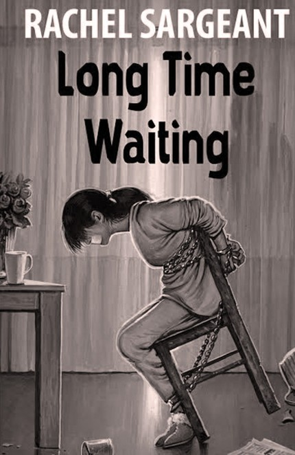 Long Time Waiting by Rachel Sargeant